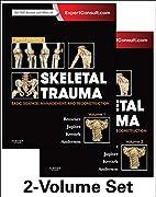 Skeletal Trauma: Basic Science, Management,…
