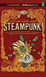 Link, Kelly: Steampunk! An Anthology of Fantastically Rich and Strange Stories