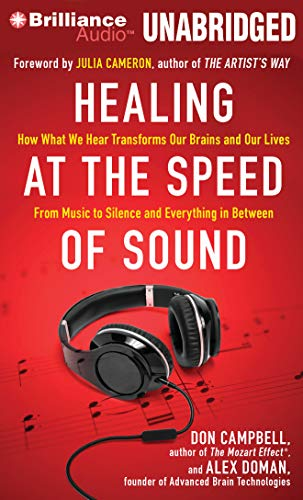 healing-at-the-speed-of-sound-how-what-we-hear-transforms-our-brains-and-our-lives