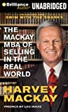 Mackay, Harvey: The Mackay MBA of Selling in The Real World