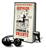 Valente, Catherynne M.: Deathless (Playaway Young Adult)