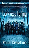 Crowther, Peter: Darkness Falling: The Forever Twilight Series