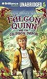Boylan, Jennifer Finney: Falcon Quinn and the Crimson Vapor
