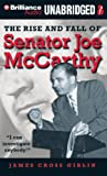 Giblin, James Cross: The Rise and Fall of Senator Joe McCarthy
