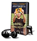Sonnenblick, Jordan: Curveball: The Year I Lost My Grip [With Earbuds] (Playaway Children)