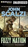 Scalzi, John: Fuzzy Nation