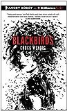 Wendig, Chuck: Blackbirds (Angry Robot)