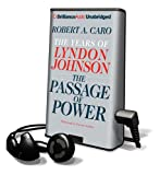 Caro, Robert A.: The Passage of Power (Playaway Adult Nonfiction)