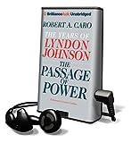 Caro, Robert A.: The Passage of Power (Playaway Adult Nonfiction)