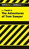 Roberts Ph.D., James L.: The Adventures of Tom Sawyer (Cliffs Notes Series)