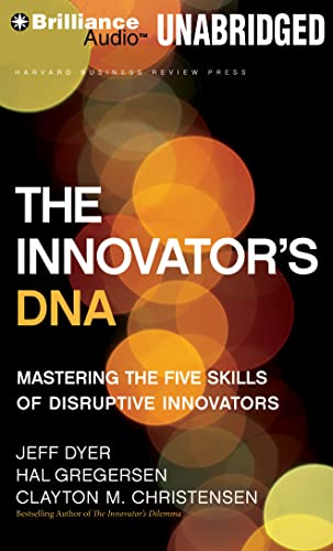 the-innovators-dna-mastering-the-five-skills-of-disruptive-innovators