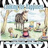 Hagan, John: Looking for Happiness
