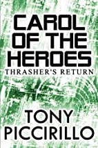 Carol of the Heroes: Thrasher's Return by…