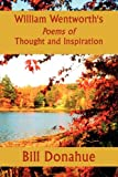 Donahue, Bill: William Wentworth's Poems of Thought and Inspiration