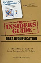 The Insider's Guide to Data Deduplication: A…