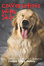 Conversations with Skip by Donna Mabry