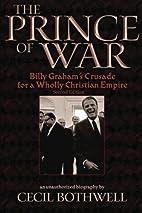 The Prince of War: Billy Graham's Crusade…