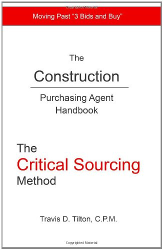the-construction-purchasing-agent-handbook-the-critical-sourcing-method