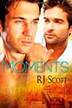 Moments by RJ Scott