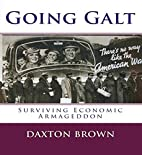 Going Galt: Surviving Economic Armageddon by…