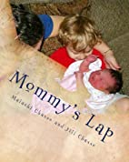 Mommy's Lap- A Story of Sibling Love by…