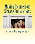 Making Income from Storage Unit Auctions by…