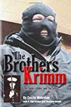 The Brothers Krimm: The bank robber and the…