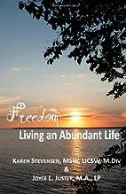 Freedom: Living an Abundant Life by Karen…