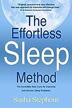 The Effortless Sleep Method: The Incredible…