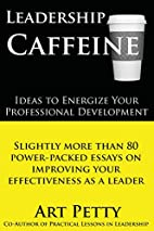 Leadership Caffeine-Ideas to Energize Your…