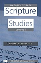 Nazarene Scripture Studies Volume One (v1.2)…