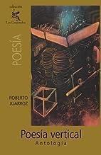 Poesía vertical: Antología…