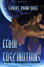 Feral Fascinations (Feral Series, #1) by…