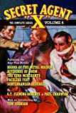 "Fleming-Roberts, G.T.: Secret Agent ""X"" - The Complete Series Volume 6"