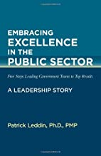 Embracing Excellence in the Public Sector by…