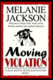 Jackson, Melanie: Moving Violation: A Chloe Boston Mystery