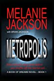 Jackson, Brian: The First Book of Dreams: Metropolis