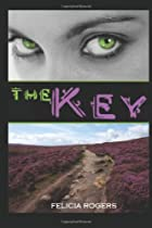 The Key by Felicia Rogers
