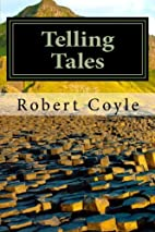 Telling Tales by Robert Coyle
