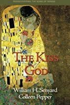 The Kiss of God: Rediscovering the Song of…