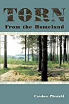 Torn from the homeland : unforgettable…