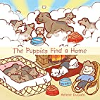The Puppies Find a Home by Helene Dugahl