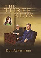 The Three Keys by Don Ackermann