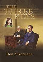 The Three Keys by Don Ackermann
