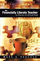 The Financially Literate Teacher: (Or what…