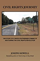 Civil Rights Journey: The Story of a White…