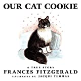 Fitzgerald, Frances: Our Cat Cookie