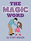 Miller, Toby: The Magic Word
