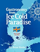 Gastronomy from an Ice Cold Paradise:…
