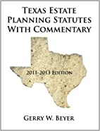 Texas Estate Planning Statutes With…